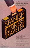 img - for Spanish for the Business Traveler (Barron's Business Travelers) book / textbook / text book