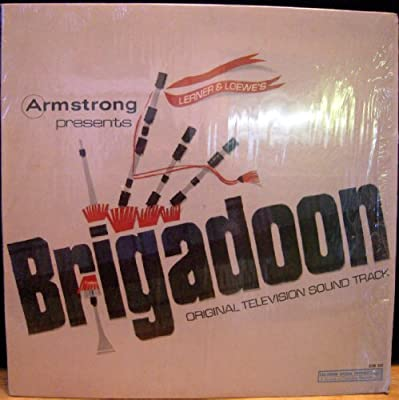 Armstrong Presents Lerner & Loewe's Brigadoon - Original TV Sound Track