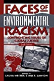 img - for Faces of Environmental Racism: Confronting Issues of Global Justice (Studies in Social, Political, and Legal Philosophy) book / textbook / text book