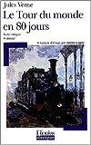 echange, troc Jules Verne, Françoise Spiess, Valérie Lagier - Le Tour du monde en 80 jours