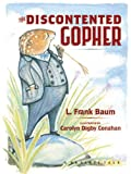 The Discontented Gopher: A Prairie Tale (Prairie Tales)