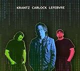 Krantz-Carlock-Lefebvre by Krantz, Wayne (2010-01-05)