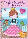 img - for By Mara Van/ Wade, Sarah ILT Fleet The Very Mixed-Up Princess (SPI BRDBK) [Hardcover] book / textbook / text book