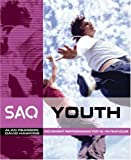 SAQ Youth: Movement Performance in Sport and Games for 12-18 Year Olds (SAQ)