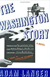 The Washington Story (1573223247) by Langer, Adam