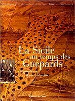La Sicile au temps des Guépards