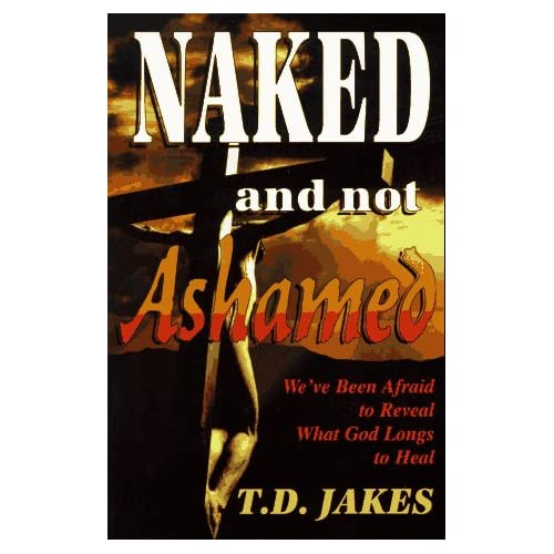 Agree, Afraid ashamed been god heal longs naked not reveal weve and shame!