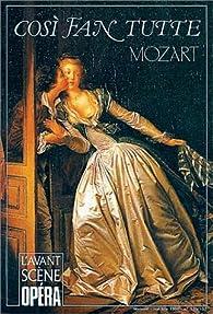 Così fan tutte par  Wolfgang Amadeus Mozart