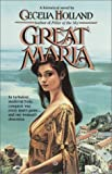 BT-THE GREAT MARIA (0345341104) by HOLLAND, CECELIA