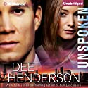 Unspoken (       UNABRIDGED) by Dee Henderson Narrated by Adam Verner