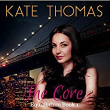 The Core: Equilibrium, Book 1 (       UNABRIDGED) by Kate Thomas Narrated by Elizabeth Phillips