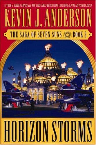 Horizon Storms (The Saga of Seven Suns, Book 3)