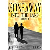 Gone Away Into the Landby Jeffrey B. Allen