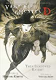 Twin-Shadowed Knight (Vampire Hunter D)