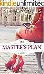 The Master's Plan, A Novel