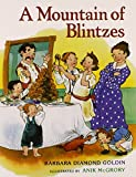 img - for A Mountain of Blintzes book / textbook / text book