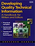 Developing Quality Technical Information (0137903200) by Gretchen Hargis