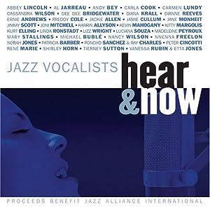 Jazz Vocalists: Hear & Now