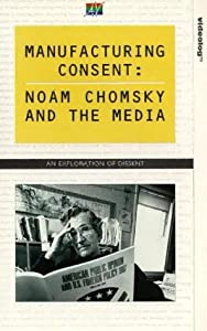 Manufacturing Consent - Noam Chomsky And The Media [VHS]