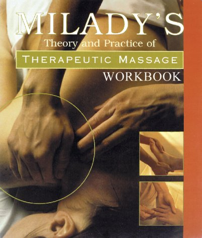 Workbook to Accompany Theory & Practice of Therapeutic Massage