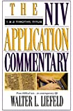 1 and 2 Timothy, Titus (The NIV Application Commentary Book 14)