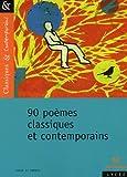 echange, troc Nathalie Lebailly, Matthieu Gamard, Collectif - 90 poèmes classiques et contemporains