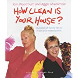 How Clean is Your House?by Kim Woodburn