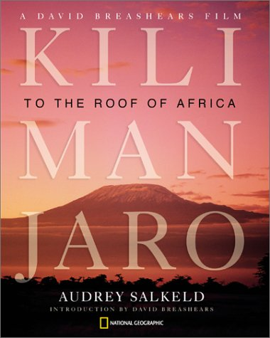 Kilimanjaro: To the Roof of Africa (Hardcover)