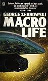 Macrolife (0708880606) by Zebrowski, George