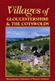 img - for Villages of Gloucestershire and the Cotswolds (Villages in Colour) book / textbook / text book