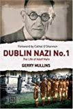 img - for Dublin Nazi No. 1: The Life of Adolph Mahr book / textbook / text book