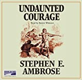 Undaunted Courage (Lib)(CD)