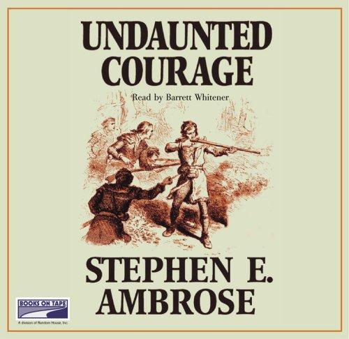 Download Undaunted Courage (Lib)(CD)