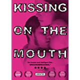 Kissing on the Mouth ~ Kate Winterich