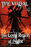 img - for The Long Reach of Night (the Voidal Trilogy, Book 2) book / textbook / text book