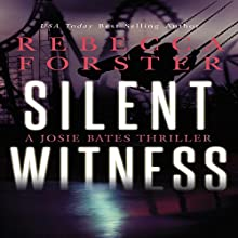 Silent Witness: The Witness Series, Book 2 Audiobook by Rebecca Forster Narrated by Tara Platt
