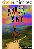 Under A Tie Dye Sky