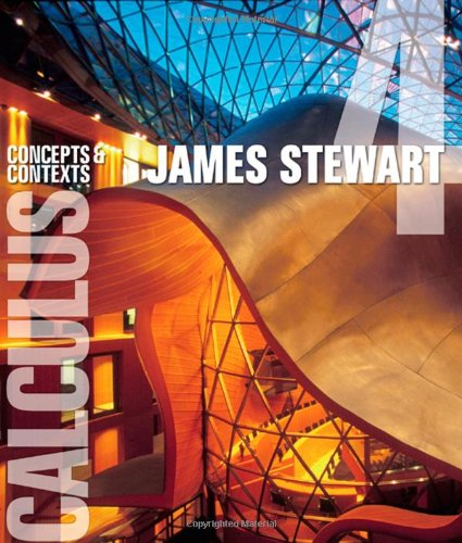 Calculus: Concepts and Contexts (Stewart's Calculus Series) by James Stewart