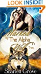 Marked By The Alpha Wolf: Book Two (B...