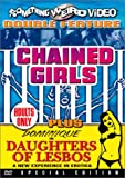 Chained Girls / Daughters of Lesbos (Something Weird)