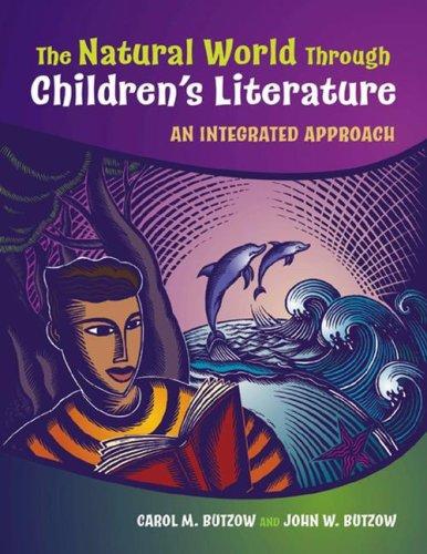 The Natural World Through Children's Literature: An Integrated Approach