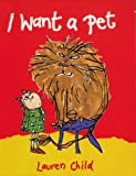 Lauren Child I Want a Pet Big Book