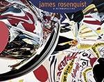 James Rosenquist: A Retrospective