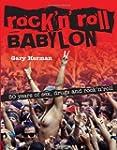 Rock 'n' Roll Babylon: 50 Years of Se...