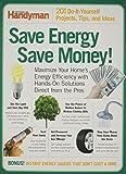 Save Energy Save Money (Family Handyman)
