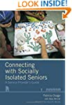 Connecting with Socially Isolated Sen...