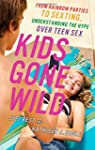 Kids Gone Wild: From Rainbow Parties...