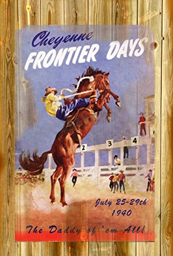 POSTER PRINT CHEYENE RODEO AND FRONTOEIR DAYS 11 x 17 Inches 11 x 17 old west (Vintage Rodeo Posters compare prices)