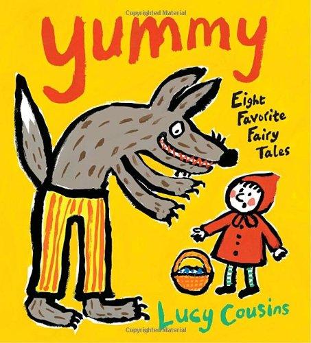 Yummy: Eight Favorite Fairy Tales PDF