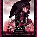 Dearly, Departed (       UNABRIDGED) by Lia Habel Narrated by Kim Mai Guest